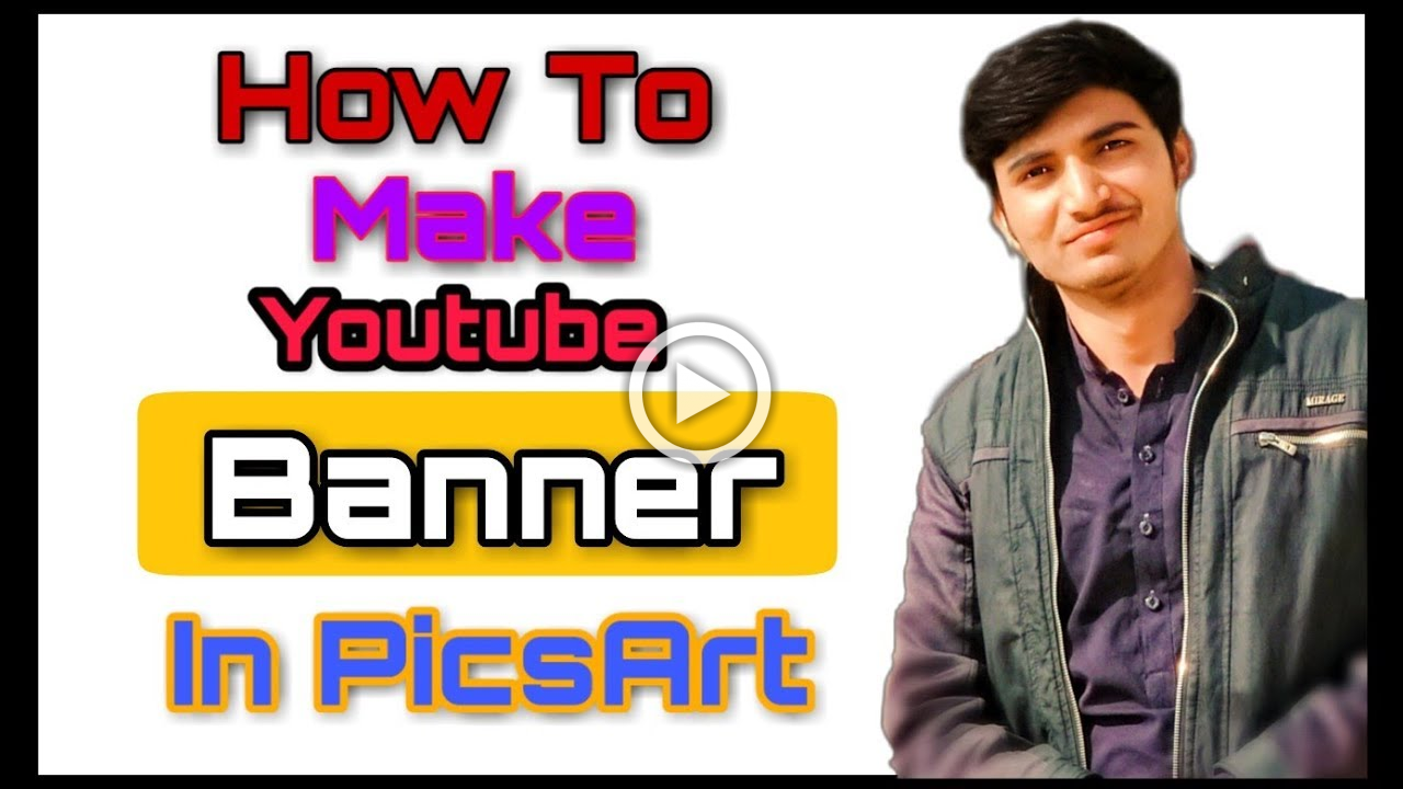 How To Make YouTube Banner In PicsArt || Channel Art Cover
